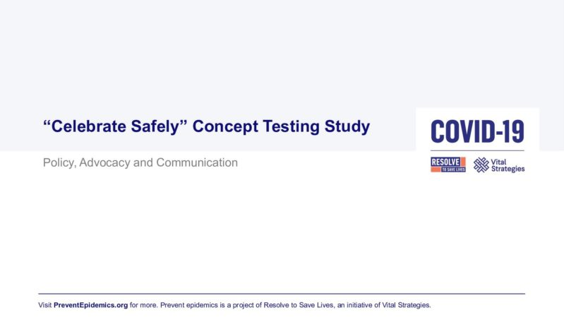 Celebrate Safely Concept Testing Presentation cover