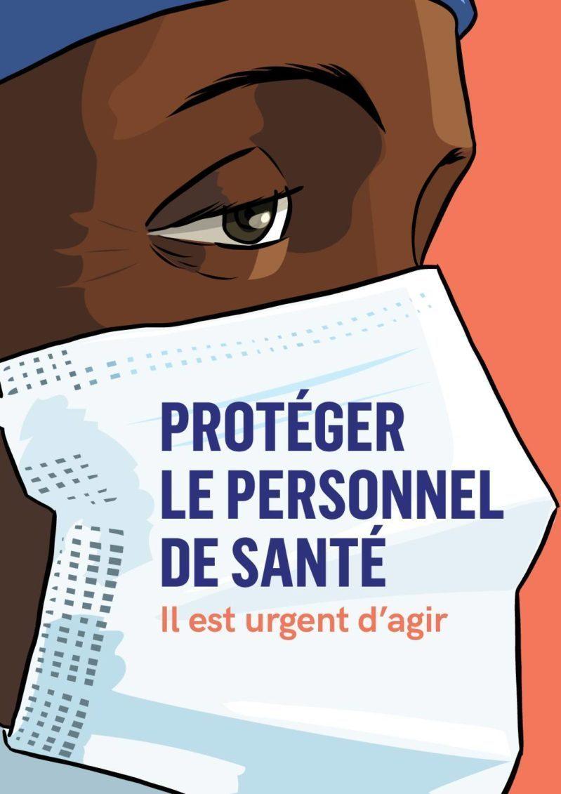 Protéger le Personnel de Santé : Il est urgent d'agir cover